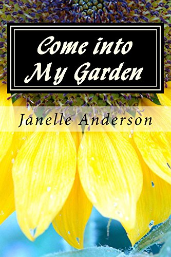Come into My Garden: A Devotional Journal