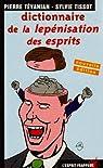 Dictionnaire de la lepénisation des esprits par Tévanian