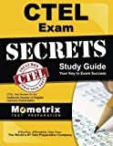 CTEL Exam Secrets Study Guide: CTEL Test Review for the California Teacher of English Learners Examination by CTEL Exam Secrets Test Prep Team (2013-02-14)