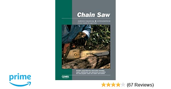 Chain saw service manual 10th edition penton staff 0024185870579 chain saw service manual 10th edition penton staff 0024185870579 amazon books fandeluxe Images