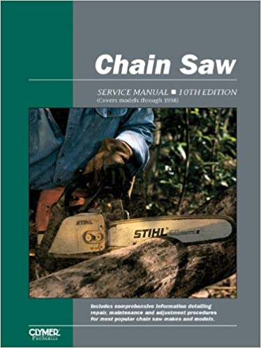 Chain saw service manual 10th edition penton staff 0024185870579 chain saw service manual 10th edition 10th edition fandeluxe Images