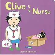 Clive Is a Nurse