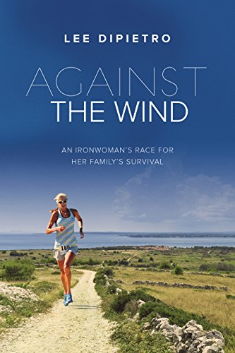 Against the Wind: An Ironwoman's Race for Her Family's Survival cover
