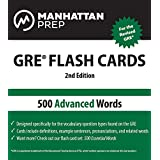 500 Advanced Words: GRE Vocabulary Flash Cards (Manhattan Prep GRE Strategy Guides)
