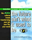 The Future Ain't What It Used to Be, Vickie Abrahamson and Mary Meehan, 1573220809