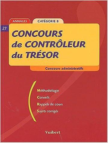 Concours de contrôleur du Trésor. 2002 Méthodologie, conseils, rappels de cours, sujets corrigés pdf, epub ebook