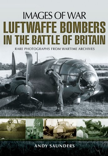 Luftwaffe Bombers in the Battle of Britain (Images of War) ()
