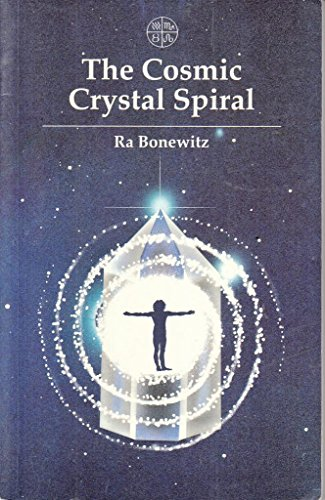 Cosmic Crystal Spiral: Crystals and the Evolution of Human Consciousness ()