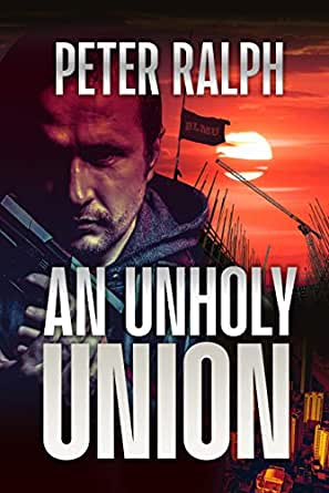 An Unholy Union: A Gripping Crime Thriller (English Edition) eBook: Ralph, Peter: Amazon.es: Tienda Kindle