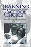 Learning from School Choice, Paul E. Peterson, 0815770162