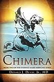 Chimera, Donald J. Denby, 1609576640