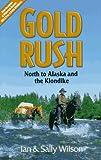 Gold Rush, Ian Wilson and Sally Wilson, 0919574602