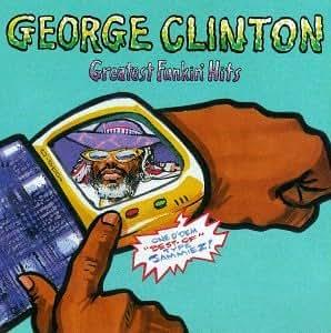 George Clinton - Greatest Funkin' Hits [Clean]