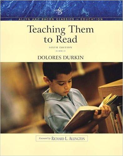 d0a5f9f45b27 Teaching Them to Read (Allyn   Bacon Classics Edition) (6th Edition) 6th  Edition