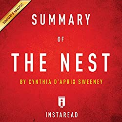 Summary of The Nest: by Cynthia D'Aprix Sweeney | Includes Analysis