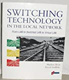An Introduction to Ethernet Switching, Hein, Mathias, 1850321663