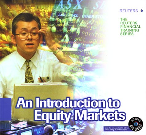 an-introduction-to-equity-markets-reuters-financial-training