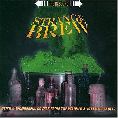 - Strange Brew