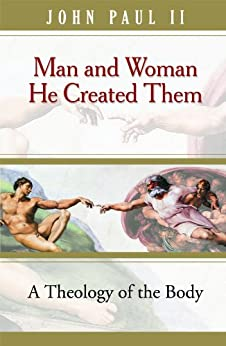 Man and Woman He Created Them by [Paul, John]