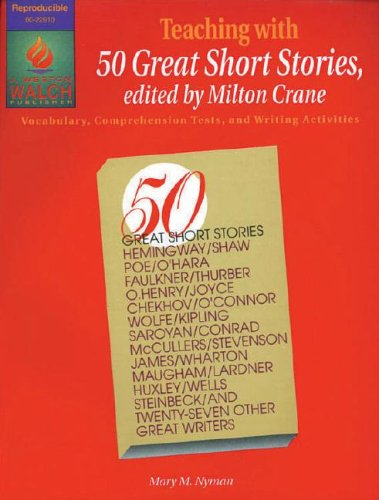 Teaching With 50 Great Short Stories: Vocabulary, Comprehension Tests, & Writing Activities (Short Story Writing Activities For High School)