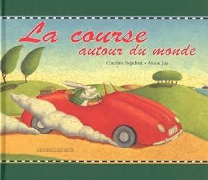 """Afficher """"La Course autour du monde"""""""