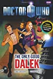The Only Good Dalek, Justin Richards and Mike Collins, 1846079845