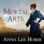 Mortal Arts: Lady Darby, Book 2 | Anna Lee Huber