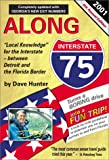 Along Interstate 75, 2000, Dave Hunter, 1896819109