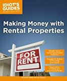 Making Money with Rental Properties (Idiot's Guides)