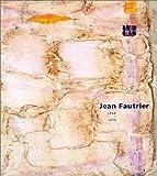 Jean Fautrier, 1898-1964, Curtis L. Carter and Karen K. Butler, 0300096976
