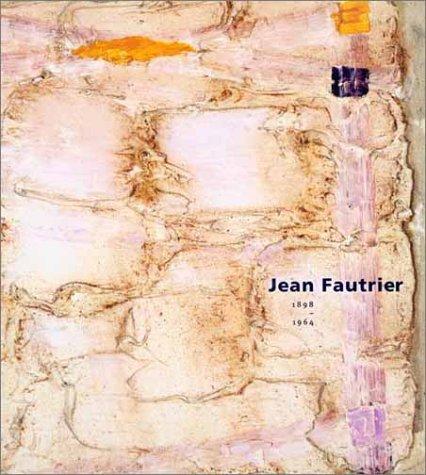 Jean Fautrier, 1898-1964
