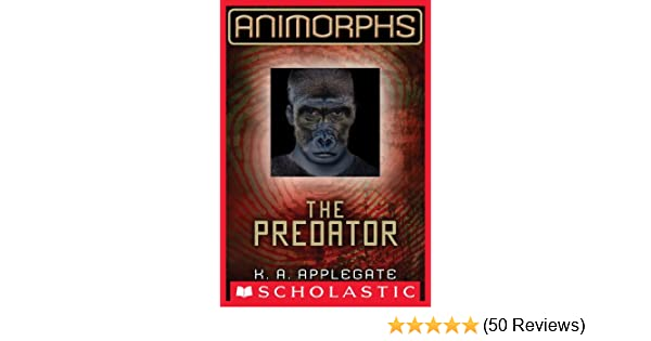 Animorphs 5 The Predator Kindle Edition By K A Applegate