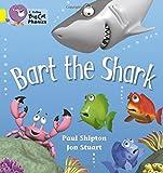 Bart the Shark: Band 03/Yellow (Collins Big Cat Phonics): Yellow/Band 3