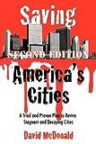 Saving America's Cities, David McDonald, 1463417071