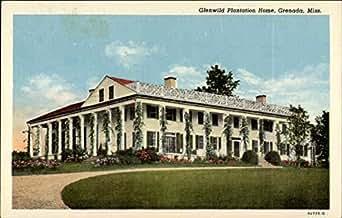 glenwid plantation home grenada mississippi original
