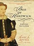 img - for Bess of Hardwick: Empire Builder book / textbook / text book