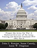 Prepare the Army for War, John L. Romjue and Susan Canedy, 1288732341