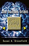 img - for The Human Brain: A Guided Tour (Science Masters Series) book / textbook / text book