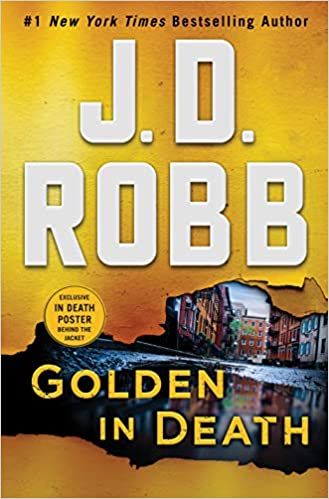 Amazon com: Golden in Death: An Eve Dallas Novel (In Death