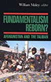 Fundamentalism Reborn?, William Maley, 1850653607