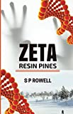 Zeta: Resin Pines (Zeta Resin Pines Book 1)