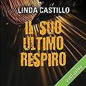 Il suo ultimo respiro (Kate Burkholder 5) Hörbuch von Linda Castillo Gesprochen von: Stefania Giuliani