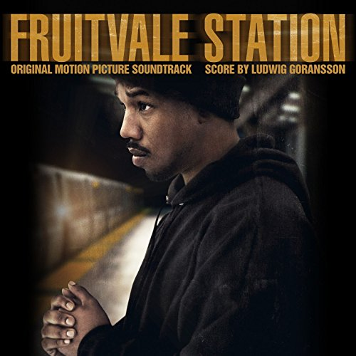 Fruitvale Station (2013) Movie Soundtrack