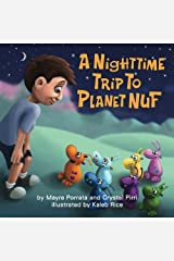A Nighttime Trip to Planet Nuf (Volume 1) Paperback