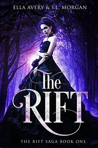The Rift (Rift Saga Book 1) by [Avery, Ella, Morgan, S.L.]