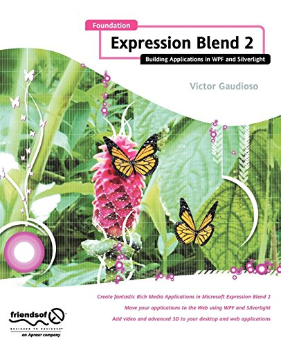 Foundation Expression Blend 2: Building Applications in WPF and Silverlight ()