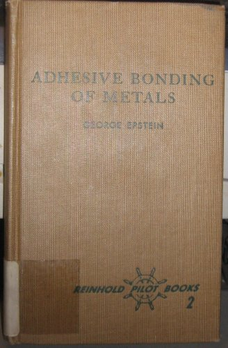 Adhesive Bonding of Metals