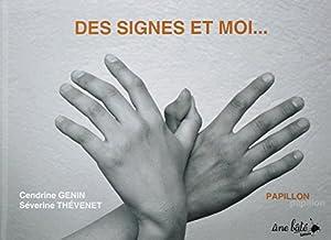 """Afficher """"Des signes et moi..."""""""