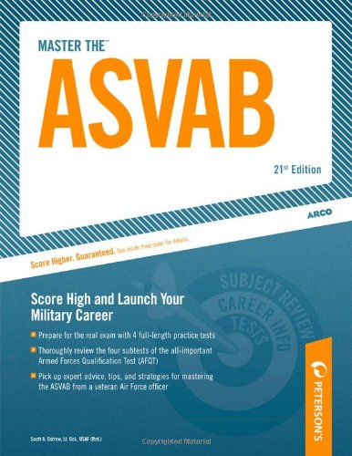 Master the ASVAB: Armed Services Vocational Aptitude Battery (Peterson's Master the ASVAB)