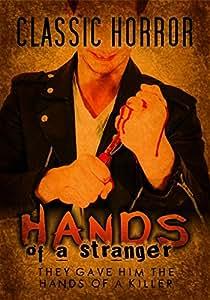 Hands of a Stranger: Classic Horror Film